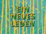 Ein neues leben titlecard