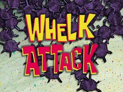 Whelk Attack