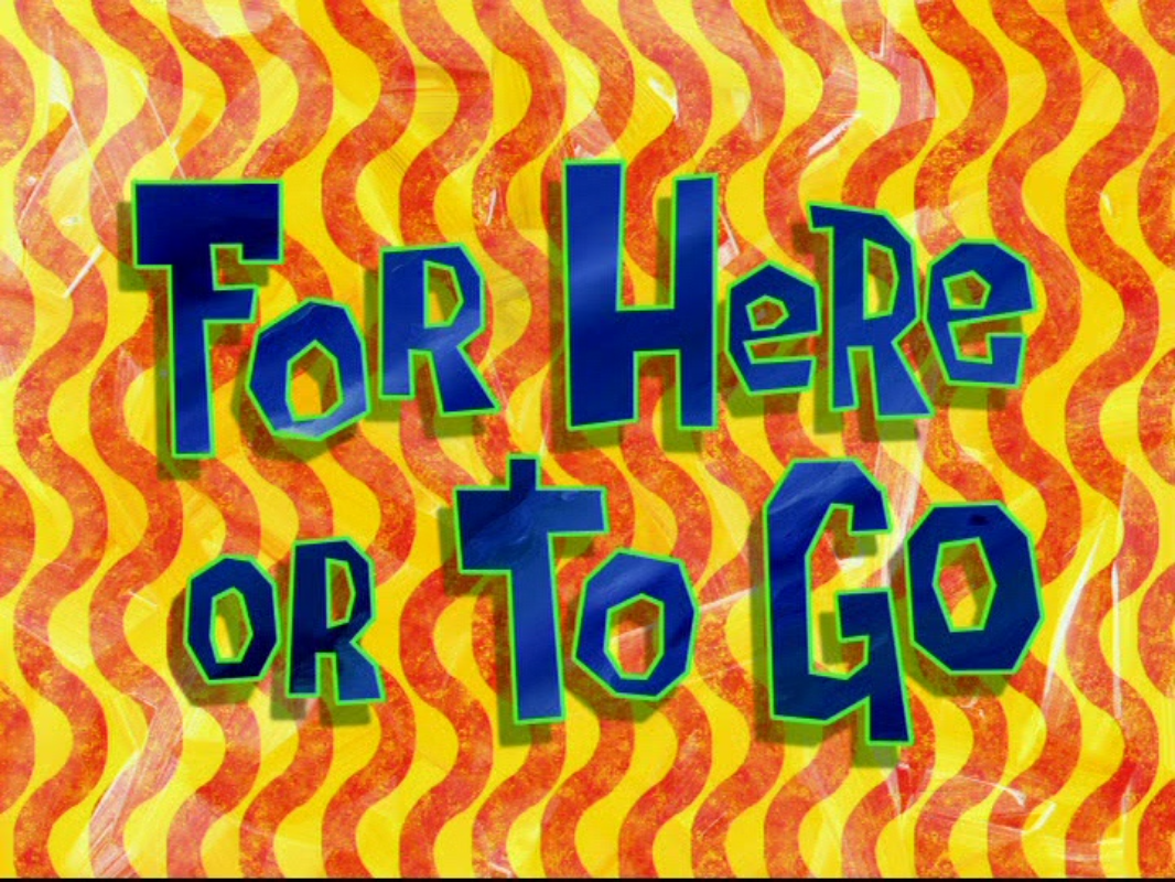 File:For Here or to Go.PNG