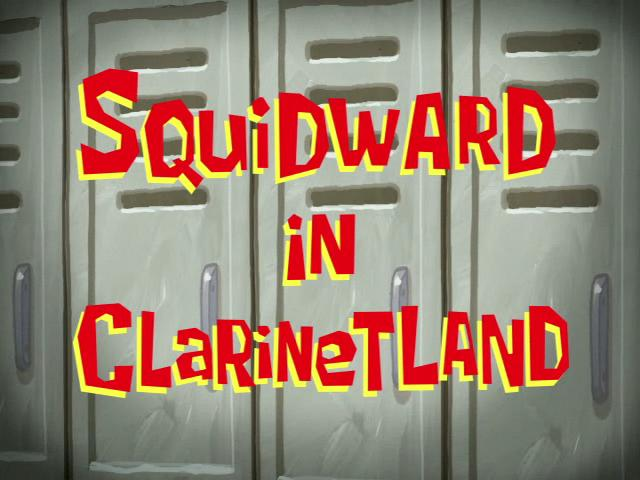 File:Squidward in Clarinetland.jpg