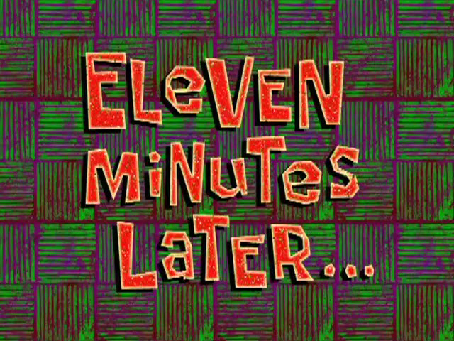 File:Eleven Minutes Later.PNG