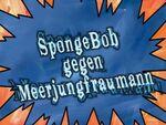 94b Episodenkarte-SpongeBob gegen Meerjungfraumann