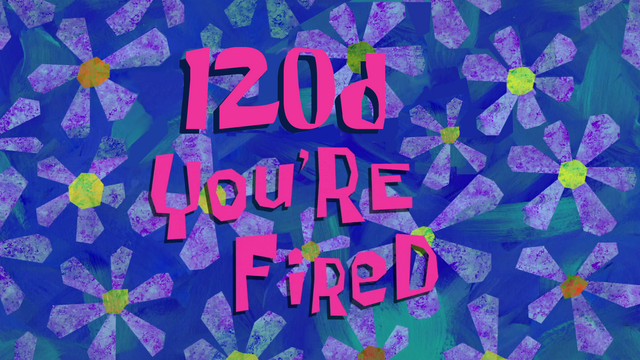 File:120d you're fired.png