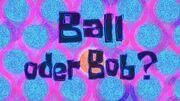 180b. Ball oder Bob