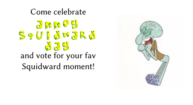 File:Annoy Squidward Day Slide.png