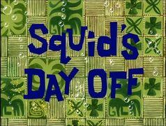 Squid'sDayOff