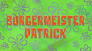 193b. Burgermeister Patrick