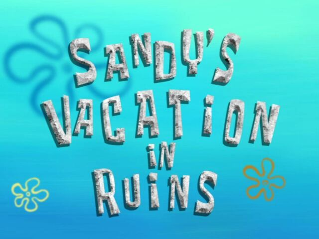 File:Sandy'sVacationInRuins.jpg