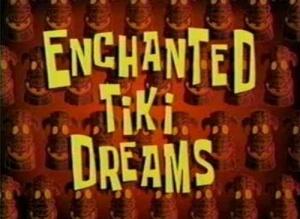 File:Enchanted Tiki Dreams.jpg
