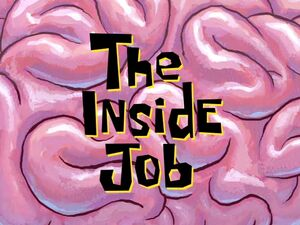 The Inside Job