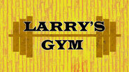 Larry's Gym