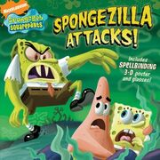 Spongezilla Attacks!
