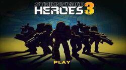 StrikeForceHeroes 3 - Relentless Rage