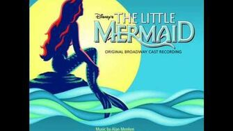 The Little Mermaid on Broadway OST - 15 - Sweet Child