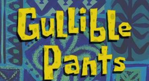 File:300px-Gullible Pants.jpg