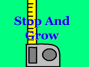 Stop And Grow Title Card