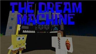 The Dream Machine (Episode 43a)