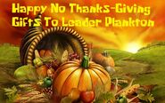 Happy No Thanks-Giving Gifts To Leader Plankton