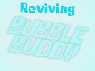 Reviving Bubble Buddy