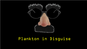 Plankton in Disguise title