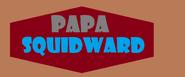 Papa Squidward