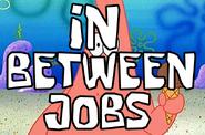 In Between Jobs