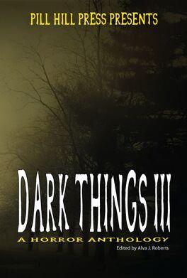 Dark Things III