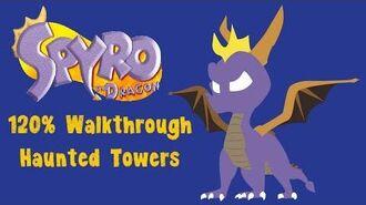 Spyro the Dragon 120% Walkthrough - 28 - Haunted Towers