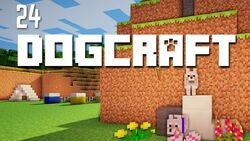 Dogcraft ep24