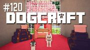 Dogcraft ep120
