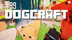 Dogcraft ep99