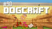 Dogcraft ep90