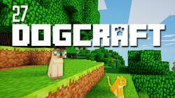 Dogcraft ep27