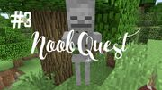 Noobquest3