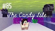 Candy Isle 85