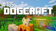 Dogcraft ep105