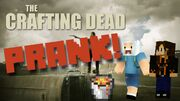Crafting Dead Prank 4