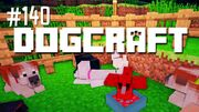 Dogcraft ep140