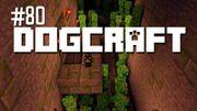 Dogcraft ep80