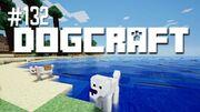 Dogcraft ep132