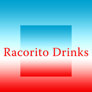 Racorito Drinks