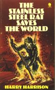 The Stainless Steel Rat Saves The World f