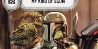 My Kind Of Scum