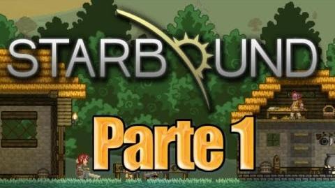 Starbound - Parte 1 - Español Directo