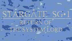 Stargate SG-1 Return of the System Lord preview