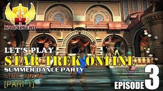 Let's Play Star Trek Online E3-P1 Dance Party - Start Dancing
