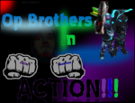 SpartanPro1 - Op Brothers In Action!!!