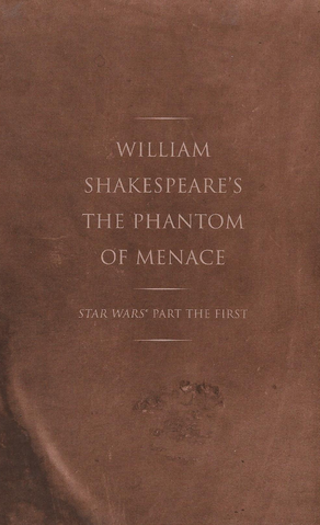 File:Shakespeares Phantom of Menace Cover Without Dust Jacket.png