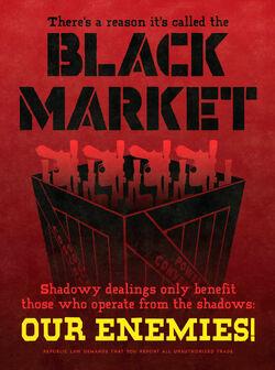 Black Market Propaganda Poster
