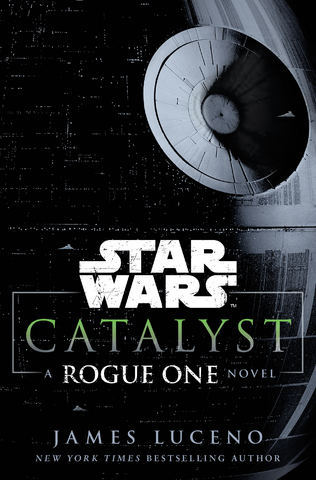 File:Catalyst A Rogue One Novel.png